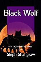 Black Wolf by Stephanie Shangraw