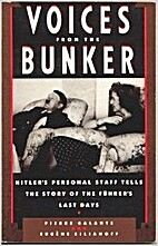 Voices from the Bunker by Pierre Galante
