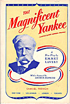 The Magnificent Yankee by Emmet Lavery