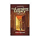 The Lansing Legacy by Ann Hyman