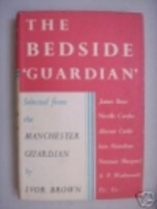 The Bedside Guardian by Ivor Brown