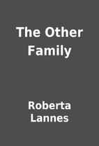The Other Family by Roberta Lannes