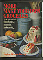 More Make Your Own Groceries by Daphne…