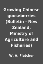 Growing Chinese gooseberries (Bulletin - New…