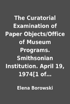 The Curatorial Examination of Paper…