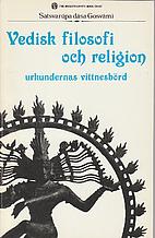 Vedisk filosofi och religion : urkundernas…