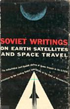 Soviet Writings on Earth Satellites and…