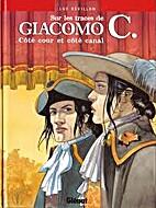 Sur les traces de Giacomo C.,…