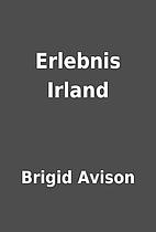 Erlebnis Irland by Brigid Avison