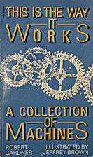 This is the way it works: A collection of…