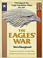 The Eagles' War: The Saga of the Eagle…