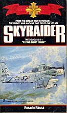 Skyraider by R. Rausa
