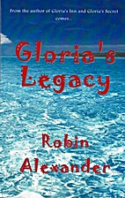 Gloria's Legacy (Gloria Series) by Robin…