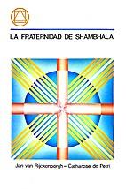 La Fraternidad de Shambhala by Catharose de…