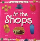 At the Shops (My First Word Book) by…
