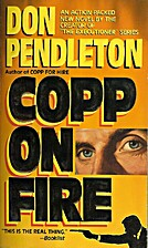Copp on Fire by Don Pendleton