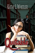 Quotable (The Bloomington Series, #1) by…