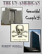 The UN-American Genocidal Complex by Robert…