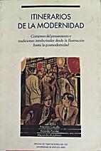 Itinerarios de La Modernidad by Nicolas…