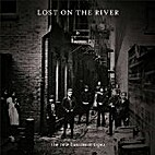 Lost on the River; The New Basement Tapes…