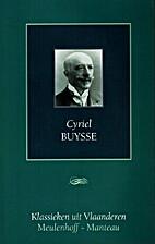 Cyriel Buysse by Cyriel Buysse
