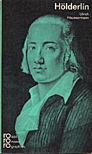 Friedrich Hölderlin in Selbstzeugnissen und…