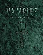 Vampire: The Masquerade -- 20th Anniversary…