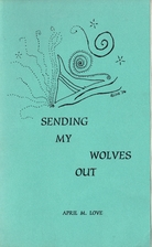 Sending My Wolves Out by April Love