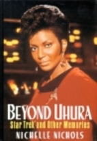 Beyond Uhura - Star Trek and Other Memories…