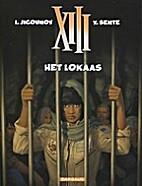 XIII, 21: Het lokaas by Yves Sente