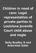 Children in need of care: Legal…