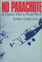 No Parachute: A Fighter Pilot in World War…