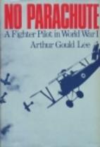 No Parachute: A Fighter Pilot in World War…