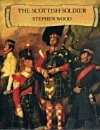 The Scottish Soldier by Stephen Wood