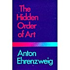 The Hidden Order of Art: A Study in the…