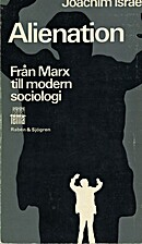 Alienation from Marx to Modern Sociology: A…