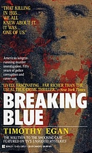 Breaking Blue: How One Man's Hunt Through A…