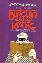 The Burglar Who Liked to Quote Kipling by…
