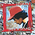 Safe + Sound by DJ Quik
