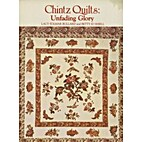 Chintz Quilts: Unfading Glory- Based on the…