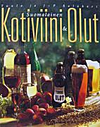 Suomalainen kotiviini & -olut by Tuula…