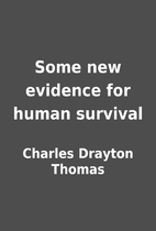 Some new evidence for human survival by…