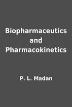 Biopharmaceutics and Pharmacokinetics by P.…