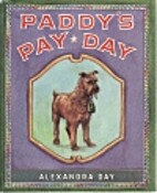 Paddy's pay-day by Alexandra Day