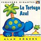 la tortuga azul by Alan Roger