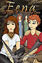 Eena, The Curse of Wanyaka Cave (The…