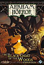 Arkham Horror: The Black Goat of the Woods…