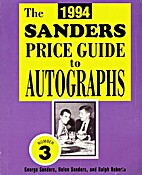 The 1994 Sanders Price Guide to Autographs…