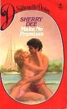 Make No Promises by Sherry Dee
