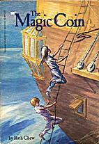 The Magic Coin by Ruth Chew